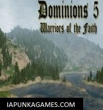Dominions 5 Warriors of the Faith Free Download