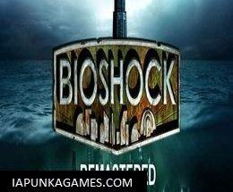 BioShock 1 Remastered Free Download