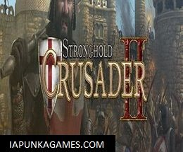 Stronghold Crusader 2 + 6 DLC Free Download
