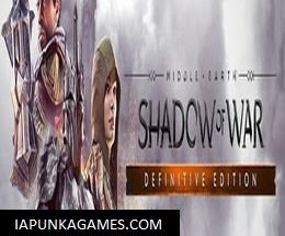 Middle earth Shadow of War Definitive Edition Free Download ApunKaGame