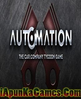 Automation The Car Company Tycoon Game Free Download ApunKaGames