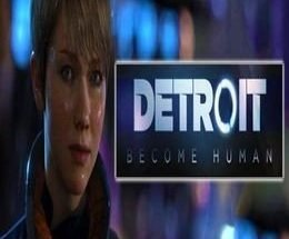 Detroit Become Human Free Download