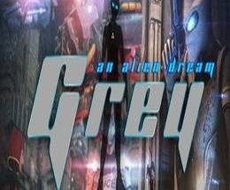 Grey An Alien Dream Free Download