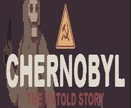 Chernobyl The Untold Story Free Download