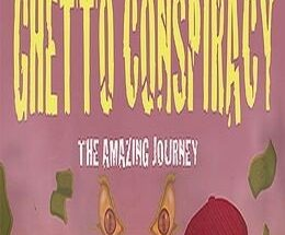 Ghetto Conspiracy Free Download