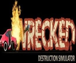 Wrecked Destruction Simulator Free Download