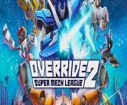 Override 2 Super Mech League Free Download
