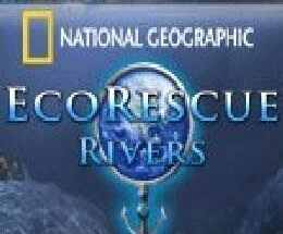 Nat Geo Eco Rescue Rivers Free Download